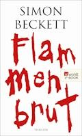 Flammenbrut - Simon Beckett - E-Book