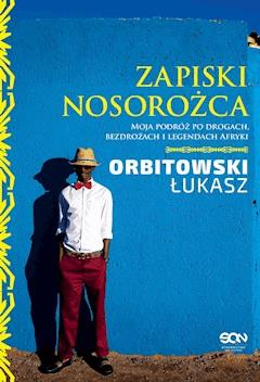 Zapiski Nosorożca - Łukasz Orbitowski - ebook