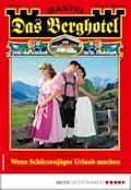 Das Berghotel 186 - Heimatroman - Verena Kufsteiner - E-Book