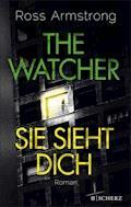 The Watcher - Sie sieht dich - Ross Armstrong - E-Book