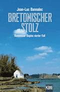 Bretonischer Stolz - Jean-Luc Bannalec - E-Book + Hörbüch