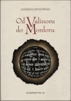 Od Valinoru do Mordoru  - Andrzej Szyjewski - ebook