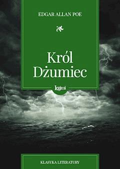 Król Dżumiec - Edgar Allan Poe - ebook