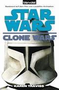 Star Wars. Clone Wars 1. Clone Wars - Karen Traviss - E-Book