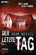 Der letzte Tag - Adam Nevill - E-Book