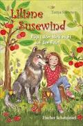 Liliane Susewind – Rückt dem Wolf nicht auf den Pelz! - Tanya Stewner - E-Book