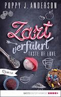 Taste of Love - Zart verführt - Poppy J. Anderson - E-Book