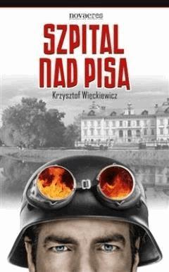 Szpital nad Pisą - Krzysztof Więckiewicz - ebook