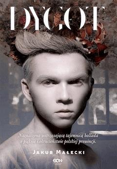 Dygot - Jakub Małecki - ebook