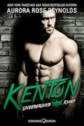 Underground Kings: Kenton - Aurora Rose Reynolds - E-Book