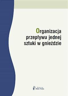 Organizacja przepływu jednej sztuki w gnieździe - Joanna Czerska - ebook