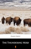 The Thundering Herd - Zane Grey - ebook