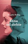 Inna od siebie - Brygida Helbig - ebook