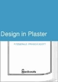 Design in Plaster - Francis Scott Fitzgerald - ebook