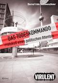 Das Todeskommando - Bernd Udo Schwenzfeier - E-Book