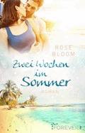 Zwei Wochen im Sommer - Rose Bloom - E-Book