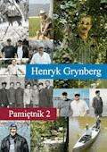 Pamiętnik 2 - Henryk Grynberg - ebook