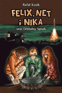 Felix, Net i Nika oraz Orbitalny Spisek - Rafał Kosik - ebook