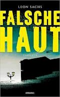 Falsche Haut - Leon Sachs - E-Book