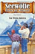 Seewölfe - Piraten der Weltmeere 437 - Roy Palmer - E-Book
