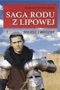 Saga rodu z Lipowej - tom 1, Miłość i wróżby - Marian Piotr Rawinis - ebook