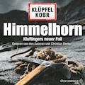 Himmelhorn - Volker Klüpfel - Hörbüch