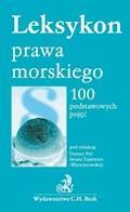 Leksykon prawa morskiego 100 podstawowych pojęć - Dorota Pyć, Iwona Zużewicz-Wiewiórowska - ebook