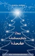 Das Weihnachtswunder - Karin Kaiser - E-Book