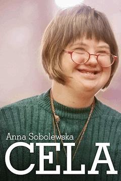 Cela. Odpowiedź na zespół Downa - Anna Sobolewska - ebook