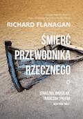 Śmierć przewodnika rzecznego - Richard Flanagan - ebook