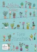Feine Pflänzchen - Mascha Kaléko - E-Book