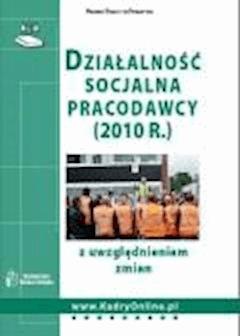 Działalność socjalna pracodawcy (2010 r.)  - ebook
