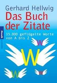 Das Buch Der Zitate Gerhard Hellwig E Book Legimi Online