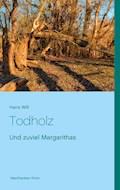 Todholz - Hans Will - E-Book