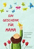 Ein Geschenk für Mama - Elke Bräunling - E-Book