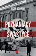 Poznaniacy przeciwko swastyce - Piotr Bojarski - ebook