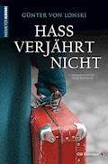 Hass verjährt nicht - Günter von Lonski - E-Book