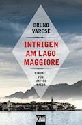 Intrigen am Lago Maggiore - Bruno Varese - E-Book
