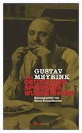 Des deutschen Spießers Wunderhorn - Gustav Meyrink - E-Book