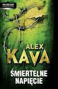 Śmiertelne napięcie - Alex Kava - ebook