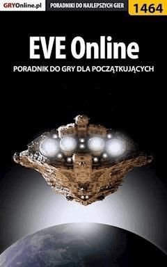 """EVE Online - poradnik dla początkujących - Dawid """"Kthaara"""" Zgud - ebook"""