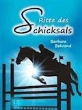 Ritte des Schicksals - Barbara Behrend - E-Book