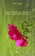Ich liebe dich - Ruth Gogoll - E-Book