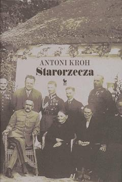 Starorzecza - Antoni Kroh - ebook