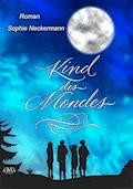 Kind des Mondes - Neckermann Sophie - E-Book