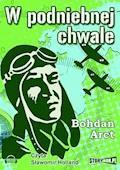 W podniebnej chwale - Bohdan Arct - audiobook