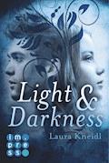 Light & Darkness - Laura Kneidl - E-Book