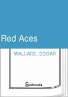 Red Aces - Edgar Wallace - ebook