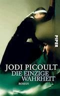 Die einzige Wahrheit - Jodi Picoult - E-Book