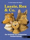 Lassie, Rex & Co. - Dr. Felicia Rehage - E-Book